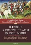 O istorie a Europei de Apus în Evul Mediu. De la Imperiul Roman tîrziu la marile descoperiri geografice (secolele V - XVI)