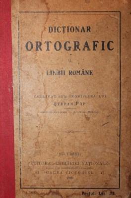 DICTIONAR ORTOGRAFIC AL LIMBII ROMANE - POP STEFAN foto