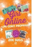 Girl Online. Pe cont propriu, vol. 3   Zoe Sugg, Epica