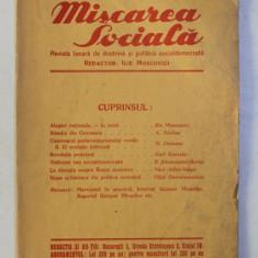MISCAREA SOCIALA - REVISTA LUNARA DE DOCTRINA SI POLITICA SOCIALDEMOCRATA , ANUL III , NO. 8 - 9 , MAI - IUNI , 1932