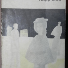 NOPTI ALBE - DOSTOIEVSKI 1969