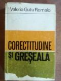 Corectitudine si greseala- Valeria Gutu Romalo