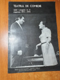 program teatrul de comedie caiet nr. 6 stagiunea 1974-1975-stela popescu