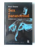 PAUL DEANE - SEX SI PARANORMAL    (noua, cartonata)