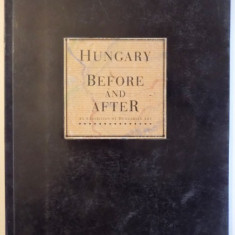 HUNGARY BEFORE AND AFTER - AN EXHIBITION OF HUNGARIAN ART , 1993