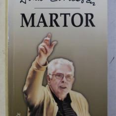 MARTOR de DINU CERNESCU , 2012