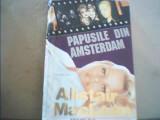 Alistair MacLean - PAPUSILE DIN AMSTERDAM { in jur de 1994 }