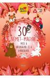 30 nemet-magyar (30 de povesti despre curaj si lasitate german-maghiar) - Lengyel Orsolya