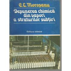 Depunerea Chimica Din Vapori A Straturilor Subtiri - C. E. Morosanu