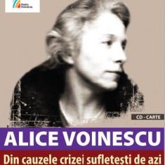 Din cauzele crizei sufletesti de azi | Alice Voinescu, Casa Radio