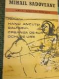 HANU ANCUTEI,BALTAGUL,CREANGA DE AUR,OCHI DE URS