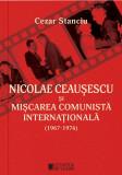 Nicolae Ceausescu si miscarea comunista internationala (1967-1976), Cetatea de Scaun