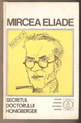 Mircea Eliade-Secretul Doctorului Honigberger foto