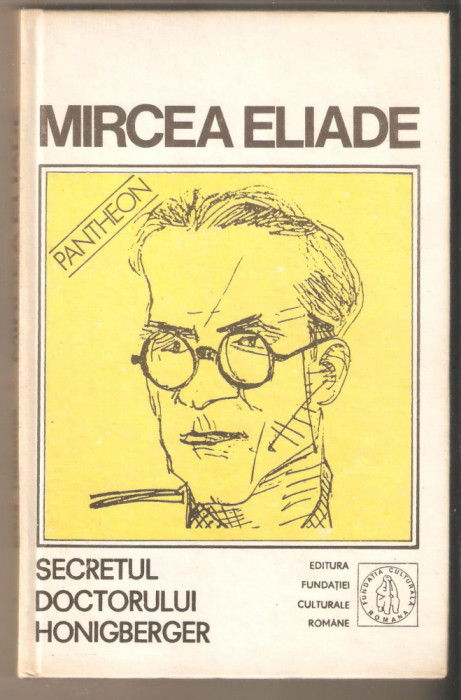 Mircea Eliade-Secretul Doctorului Honigberger