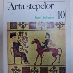 ARTA STEPELOR - KARL JETTMAR- BUC. 1983