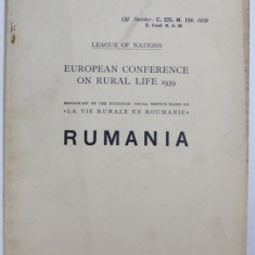 """EUROPEAN CONFERENCE ON RURAL LIFE 1939 - MONOGRAPH BY THE RUMANIAN SOCIAL SERVICE BASED ON """" LA VIE RURALE EN ROUMANIE """" , 1939"""