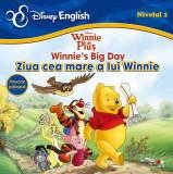 Winnie de Pluș. Winnie's Big Day/ Ziua cea mare a lui Winnie. Povești bilingve