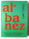 """""""GHID DE CONVERSATIE ROMAN-ALBANEZ"""", Luan Topciu, 2018"""