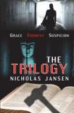The Trilogy: Grace Torment Suspicion