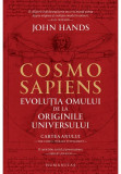 Cosmosapiens. Evolutia omului de la originile universului, Humanitas