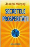 Secretele prosperitatii, Joseph Murphy