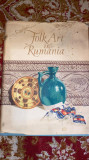 Cumpara ieftin FOLK ART IN RUMANIA,CASA INSTITUTULUI CULTURAL ROMAN 1955,ILUSTRATII DE EXCEPTIE
