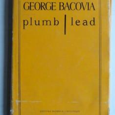 Plumb Lead - George Bacovia