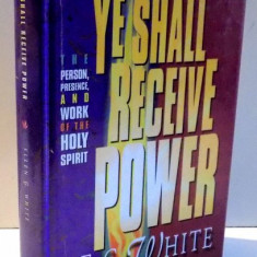 YE SHALL RECEIVE POWER by E. G. WHITE , 1995