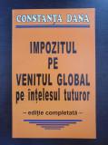 IMPOZITUL PE VENITUL GLOBAL PE INTELESUL TUTUROR - Constanta Dana