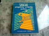 VOLEI. PREGATIREA ECHIPELOR SCOLARE - EUGEN SCARLAT