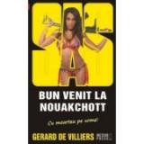 Bun venit la Nouakchott - Sas 125 - (editie pe hartie de ziar) - Gerard de Villiers