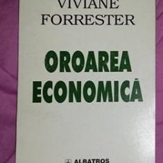 Oroarea economica  / Viviane Forrester