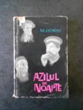 M. GORKI - AZILUL DE NOAPTE