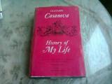 HISTORY OF MY LIFE - GIACOMO CASANOVA (CARTE IN LIMBA ENGLEZA)