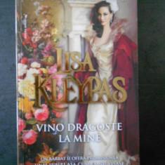 LISA KLEYPAS - VINO DRAGOSTE LA MINE