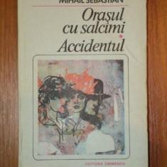 ORASUL CU SALCAMI,ACCIDENTUL-MIHAIL SEBASTIAN,1985