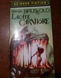 LACATE CARNIVORE de SERGE BRUSSOLO