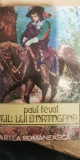 myh 542 - PAUL FEVAL - FIUL LUI DARTAGNAN - 1975