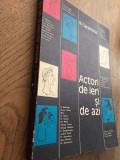 Nicolae H. Carandino (dedicatie/semnatura) ACTORI DE IERI SI DE AZI, 1973