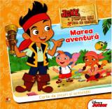 Disney. Jake și pirații din Țara de Nicăieri. Marea Aventură