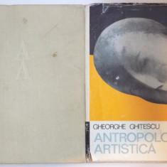 ANTROPOLOGIE ARTISTICA- GHEORGHE GHITESCU- ANTICHITATEA, EVUL MEDIU, RENASTEREA, BAROCUL- VOL.I/ SECOLELE XVIII-XX- VOL.II, BUC. 1981