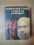 CRIMA SI PEDEAPSA de DOSTOIEVSKI , 1981