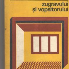 Cartea zugravului si vopsitorului C. Tsicura, ed. Tehnica, 1981, Alta editura