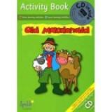 Old Macdonald. Activity Book & CD