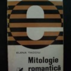 Mitologie romantica-Elena Tacciu