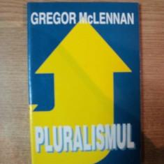PLURALISMUL de GREGOR MCLENNAN
