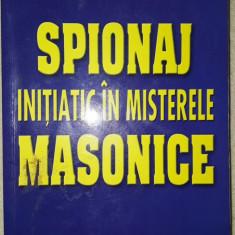 Ileana Stan - Spionaj initiatic in misterele masonice