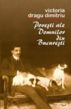 Povesti ale Domnilor din Bucuresti/Victoria Dragu-Dimitriu