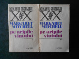 MARGARET MITCHELL - PE ARIPILE VANTULUI 2 volume