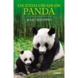 Legenda uriasilor panda - Liu Xianping